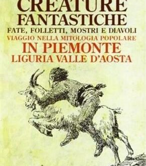 Creature fantastiche, fate, folletti, mostri, diavoli