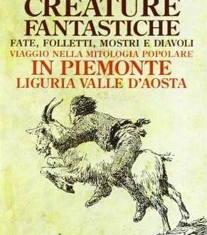 Creature fantastiche, fate, folletti, mostri, diavoli