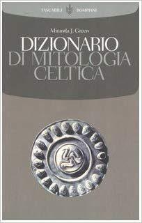 Dizionario di mitologia celtica